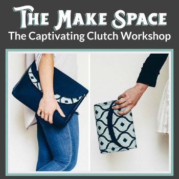 The Captivating Clutch workshop with Mrs H, at The Make Space in Cornwall