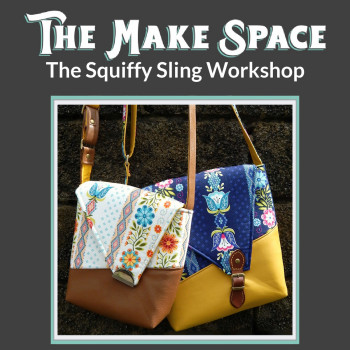 The Squiffy Sling workshop with Mrs H, at The Make Space in Cornwall