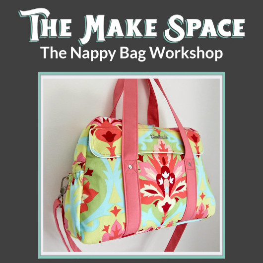 The Nappy Bag workshop with Mrs H, at The Make Space in Cornwall