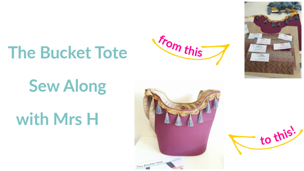 The Bucket Tote Sew Along with Mrs H