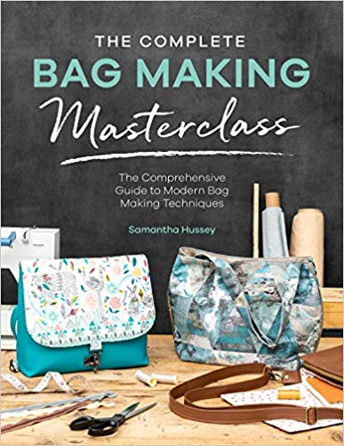 The Complete Bag Making Masterclass by Samantha Hussey of Sewing Patterns by Mrs H