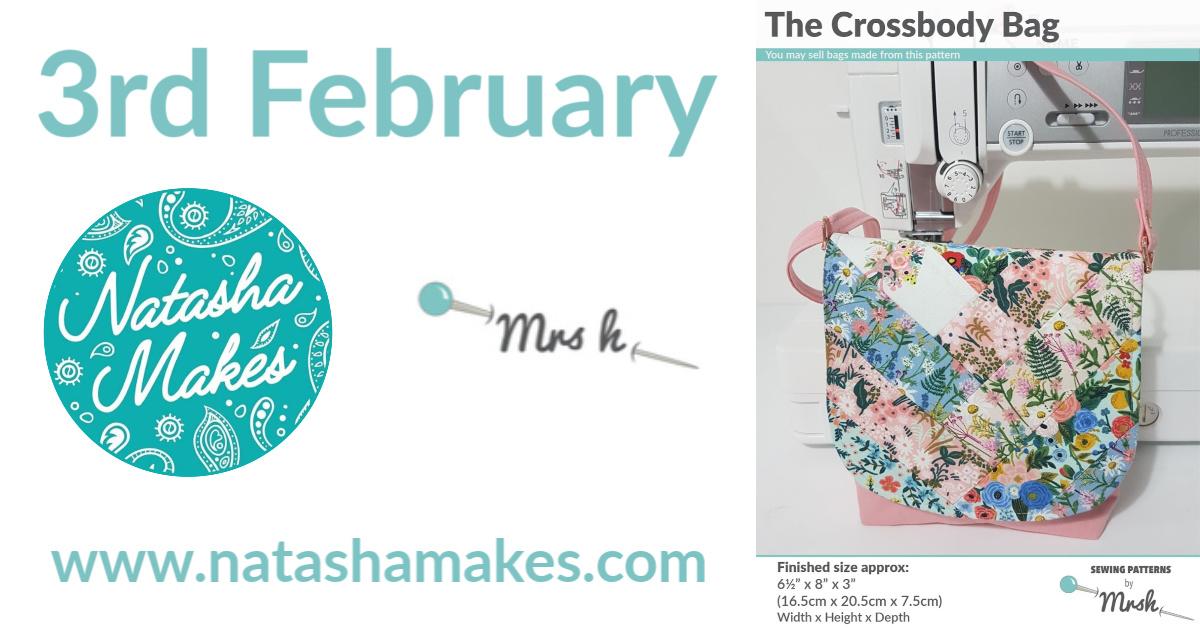 The Crossbody Bag on Natasha Makes, 3rd February